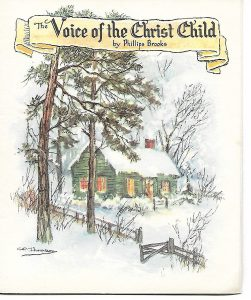 "The card has the story of ""The Voice of the Christ Child' by Phillip Brooks."